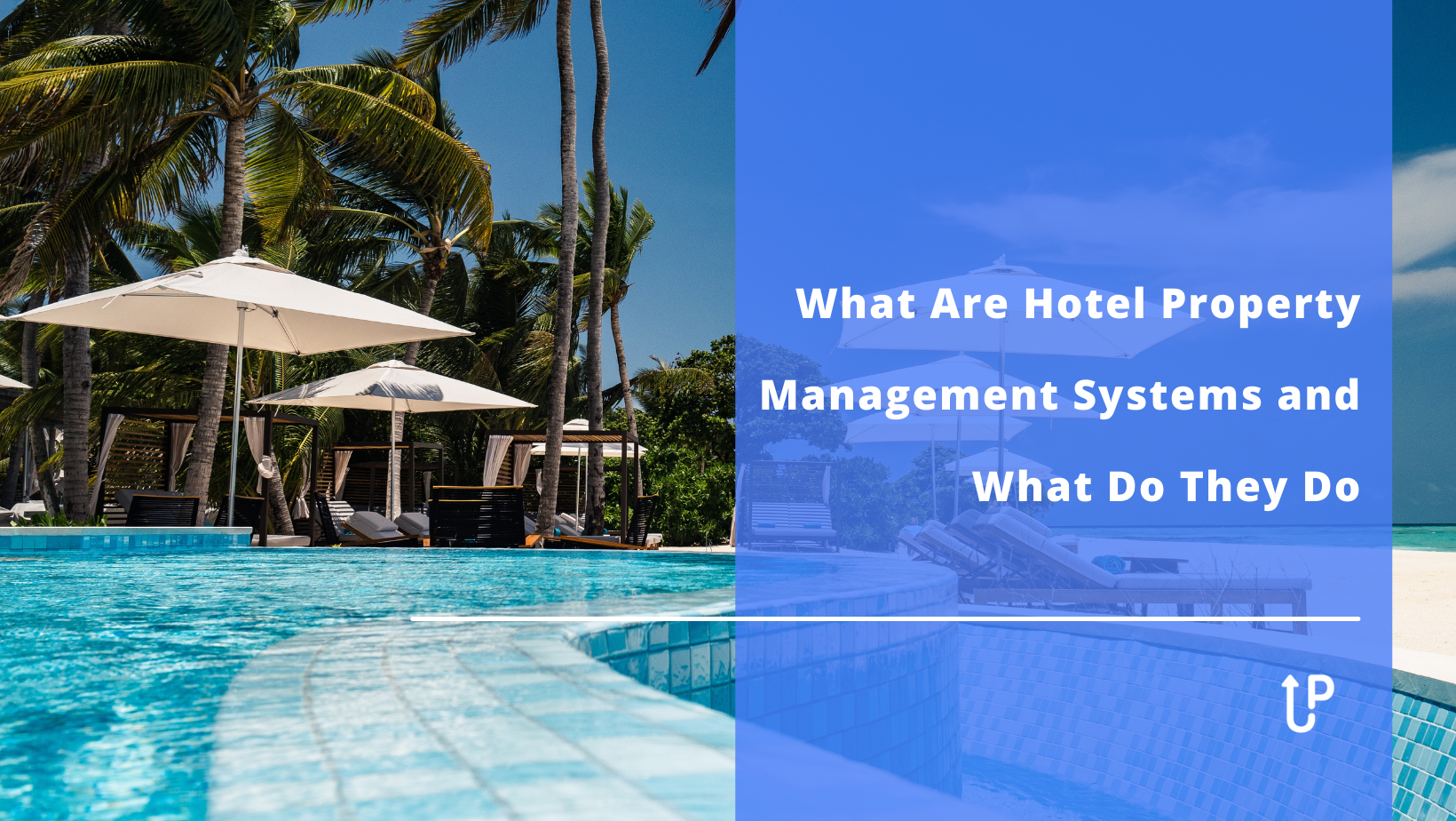 what is a hotel property management system and what they do