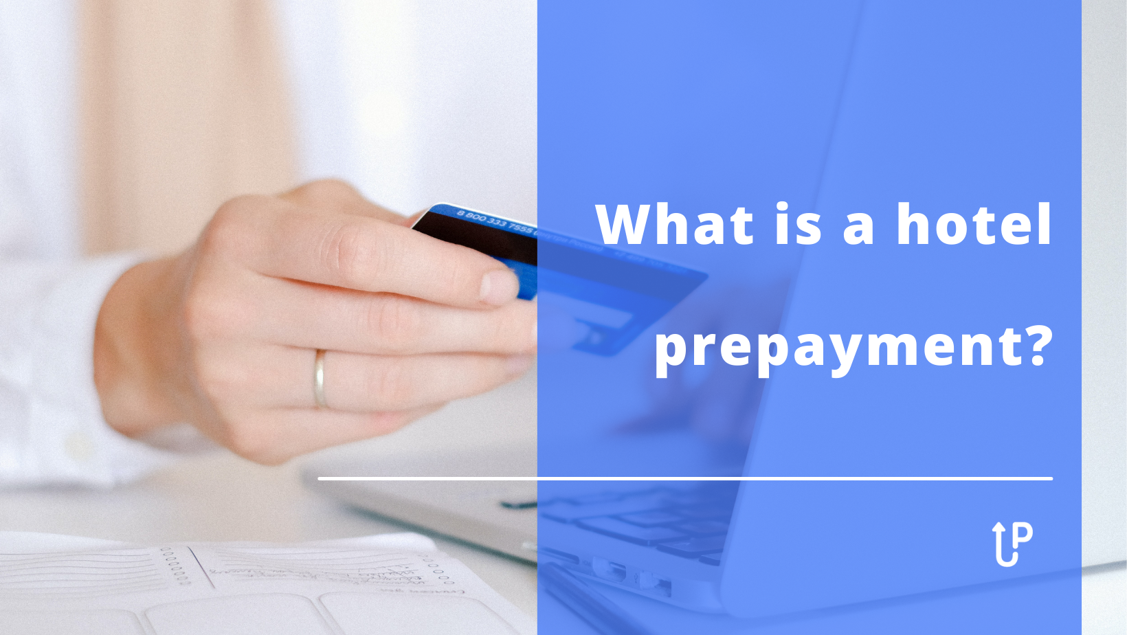 What is a hotel prepayment?