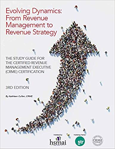 Evolving Dynamics From Revenue Management to Revenue Strategy