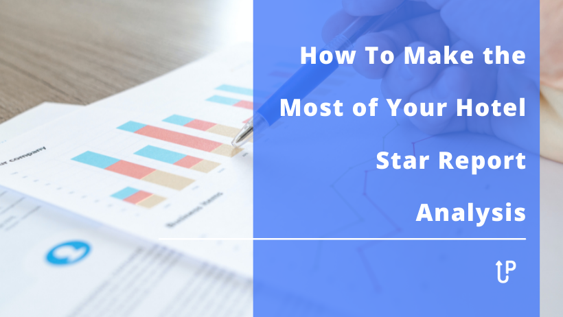 How To Make the Most of Your Hotel Star Report Analysis