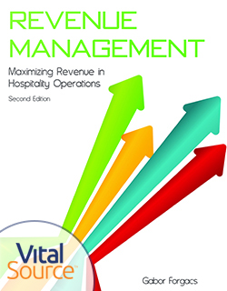 Revenue Management: Maximizing Revenue in Hospitality Operations, Second Edition